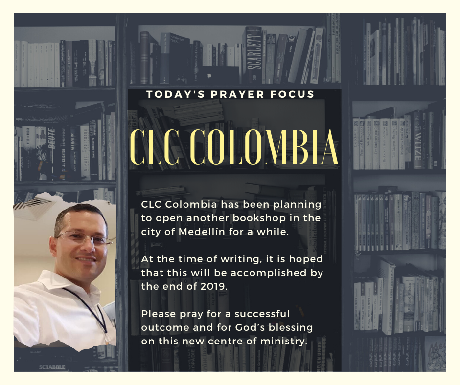 Tuesday (December 10, 2019) Prayer Focus for CLC Colombia