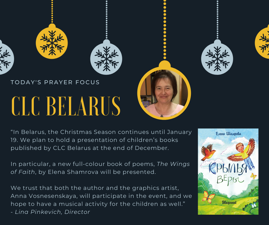 Friday (December 27, 2019) Prayer Focus for CLC Belarus
