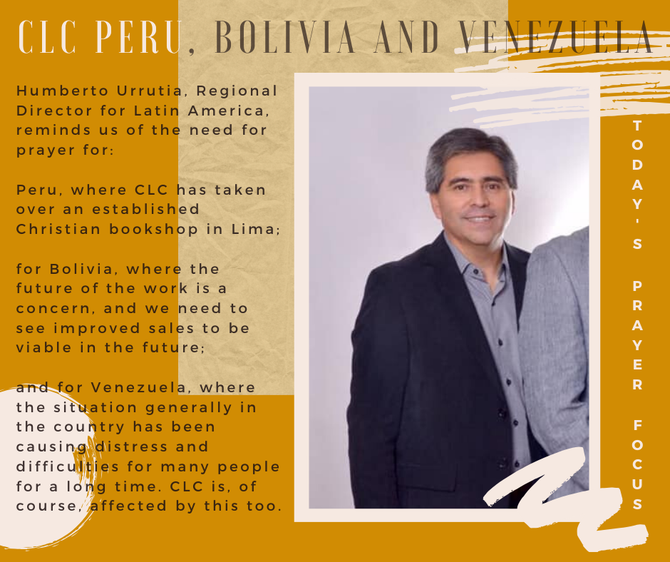 Monday (December 30, 2019) Prayer Focus for CLC Peru, Bolivia, Venezuela