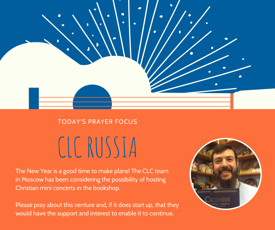 Friday (January 17) Prayer Focus for CLC Russia