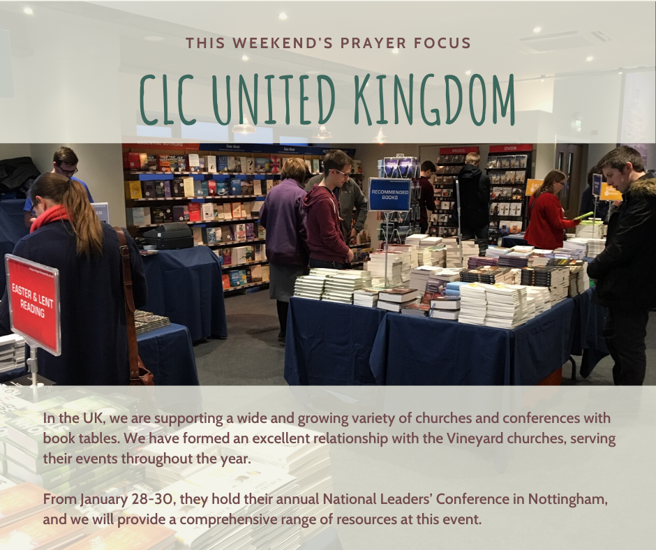Weekend (January 18-19) Prayer Focus for CLC United Kingdom