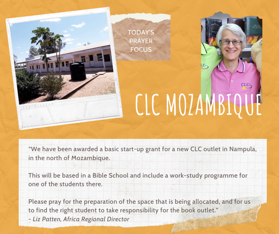 Wednesday (January 22) Prayer Focus for CLC Mozambique