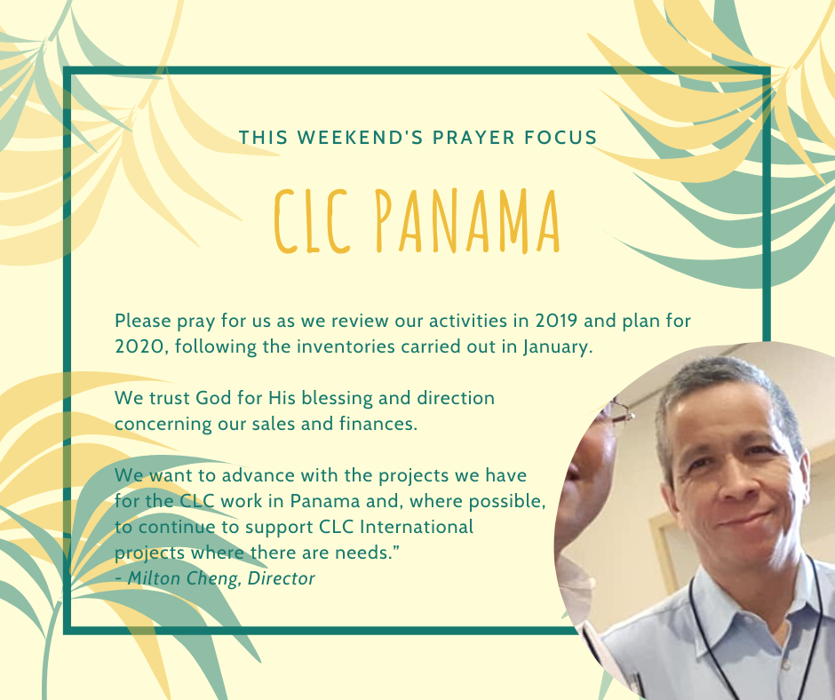 Weekend (February 1-2) Prayer Focus for CLC Panama