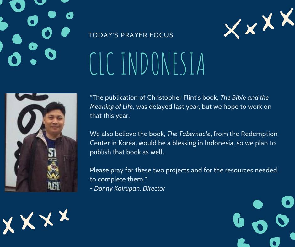 Tuesday (February 4) Prayer Focus for CLC Indonesia